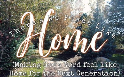 Making God's Word Home