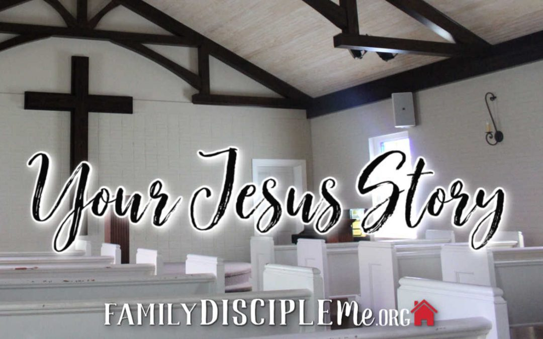 Your Jesus Story