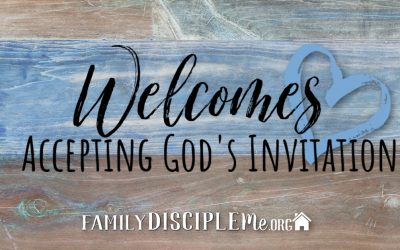 Welcomes: God's Invitation