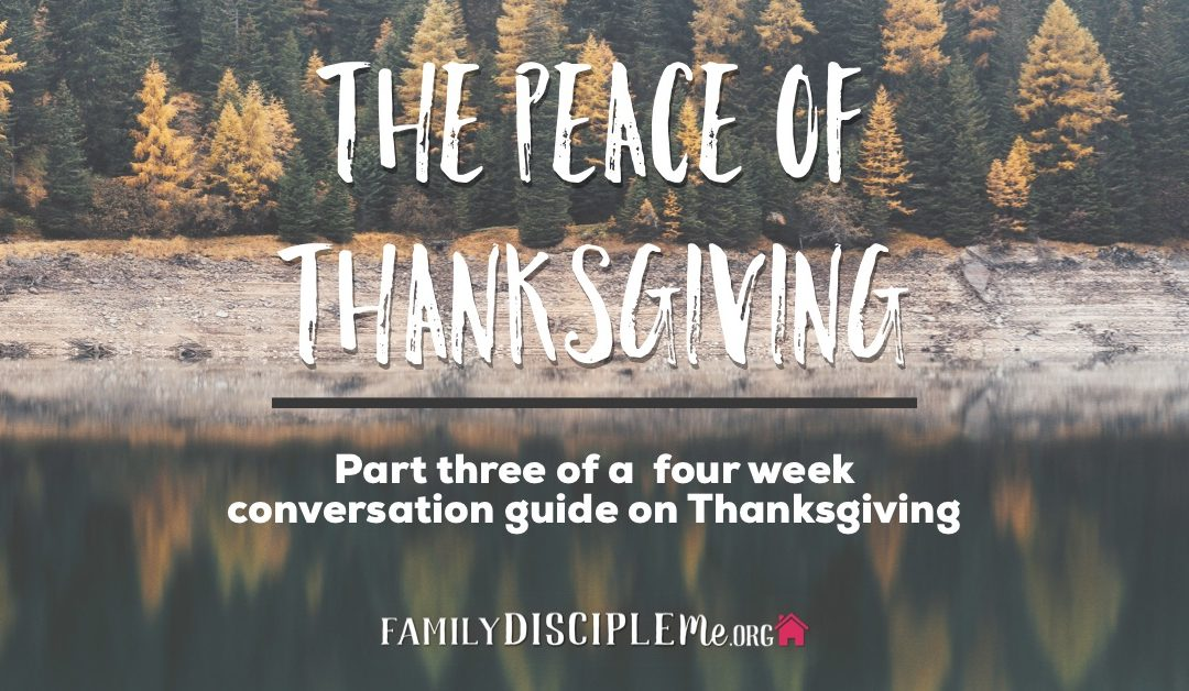 The Peace of Thanksgiving