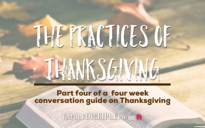 The Practices of Thanksgiving