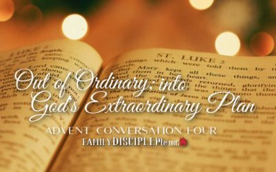 Out of Ordinary; Into God's Extraordinary Plan