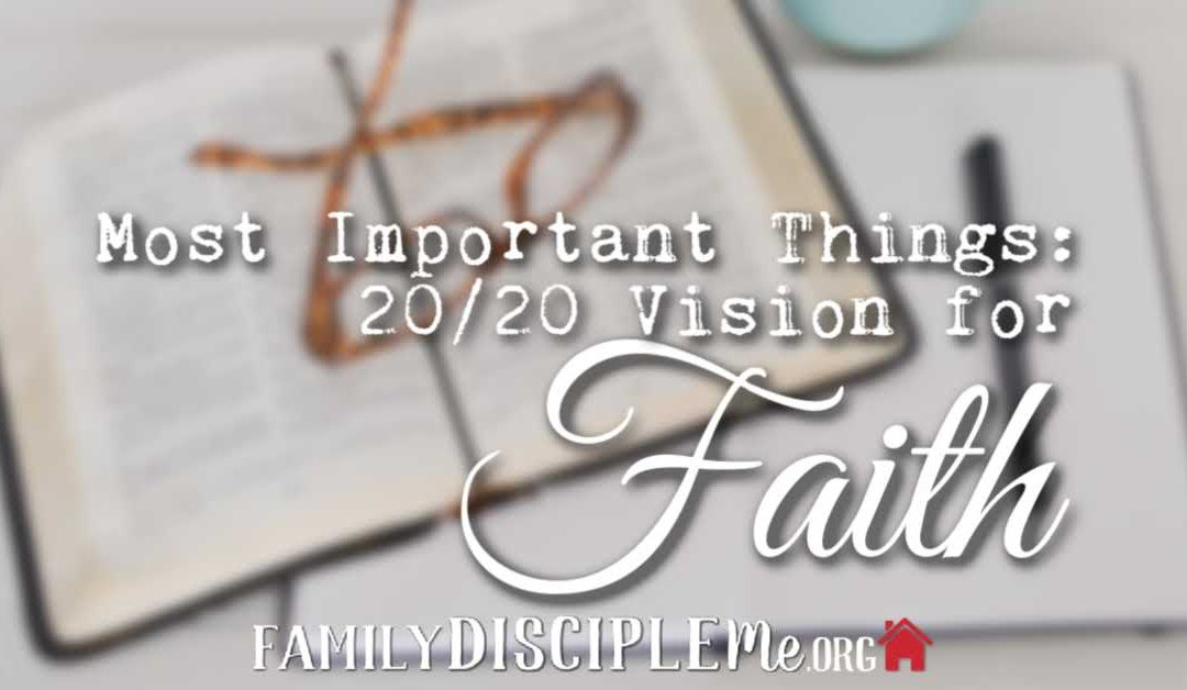 Most Important Things – Faith