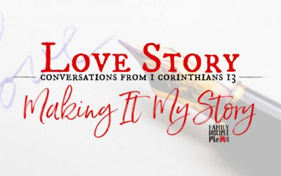 Love Story: Making it My Story