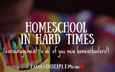 Homeschool in Hard Times