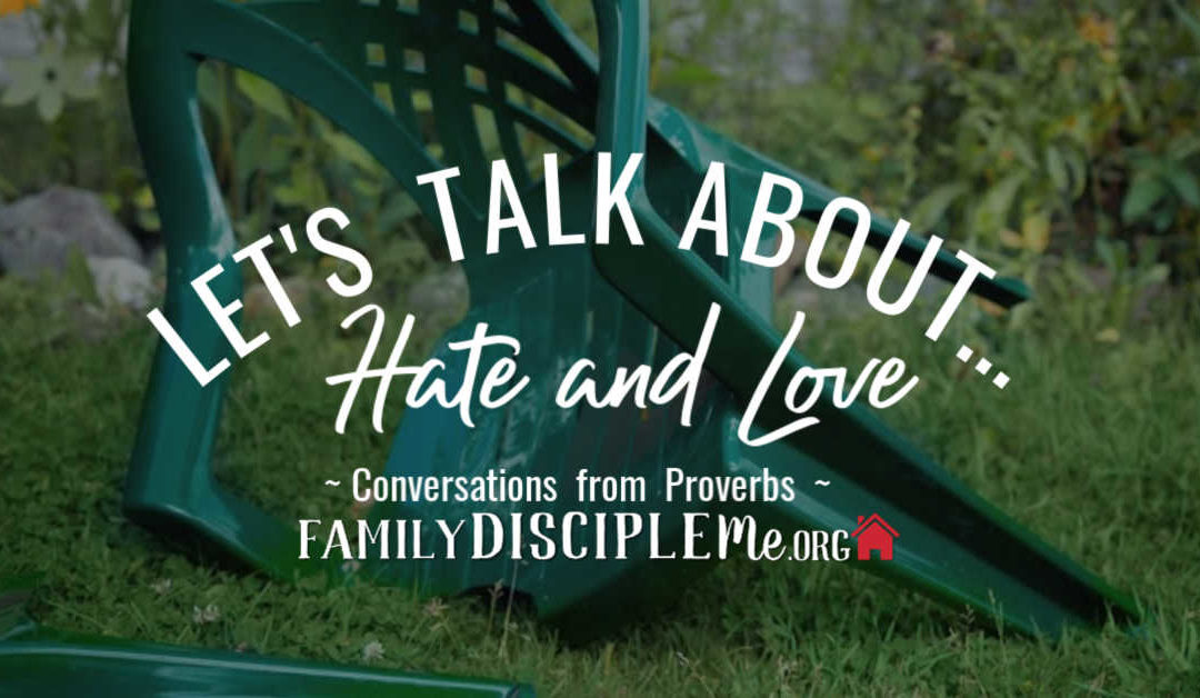 Let's Talk About: Hate and Love