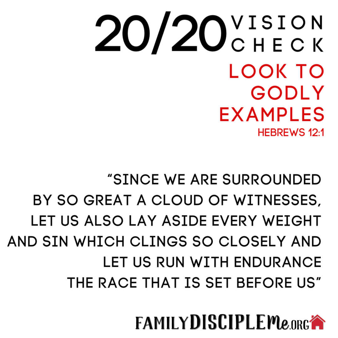 Look To Godly Examples