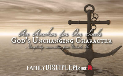 An Anchor for Our Souls: God's Unchanging Character