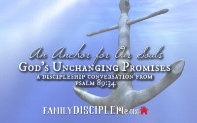 An Anchor for Our Souls: God's Unchanging Promises