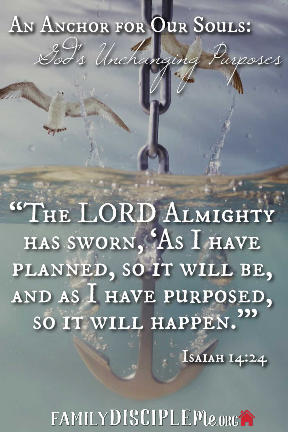 God's Unchanging Purposes