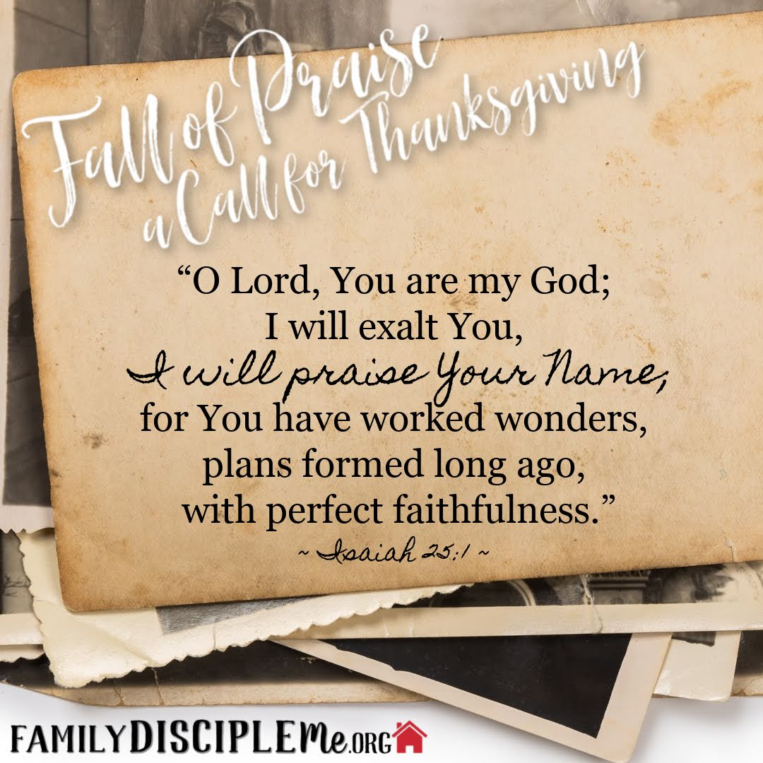 Fall Of Praise a Call For Thanksgiving