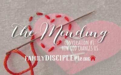 The Mending: How God Changes Us