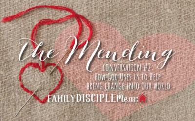 The Mending: How God Uses Us to Help Change the World