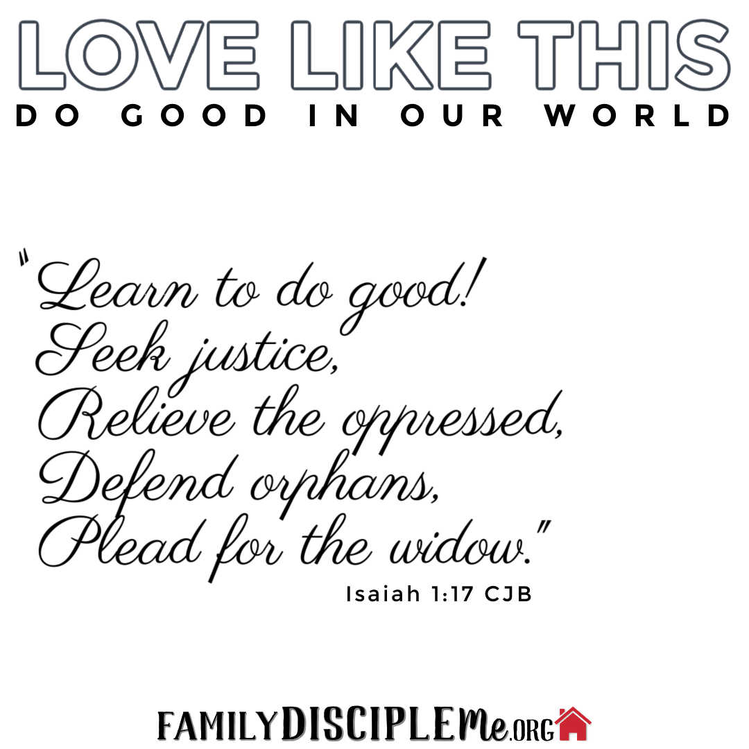 "LOVE LIKE THIS: ""Do Good In Our World"""