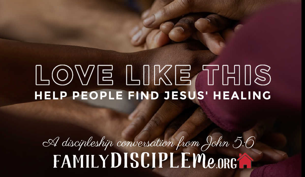 Help People Find Jesus' Healing