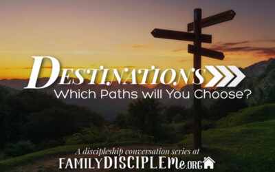 Destinations:  Which Paths Will You Choose?